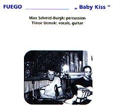 Fuego - Baby Kiss