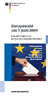 Externer Link: Info-Flyer des Bundesministeriums des Innern zur Europawahl 2009 auf der Internetseite des Bayerischen Landesamtes für Statistik und Datenverarbeitung